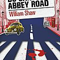 Du sang sur abbey road, de william shaw