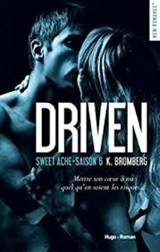 DRIVEN Tome 6 K. Bromberg