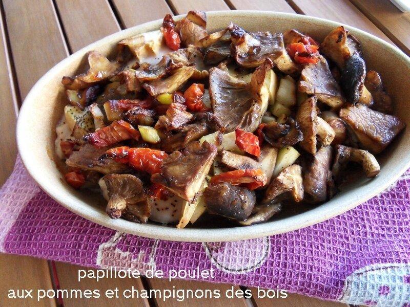 papillote de poulet aux pommes et champignons des bois1
