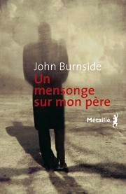 mensonge-sur-pere-john-burnside-2009-L-1