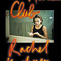 Le mars club - rachel kushner - editions stock