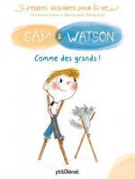 165 - Sam et Watson - Comme des grands