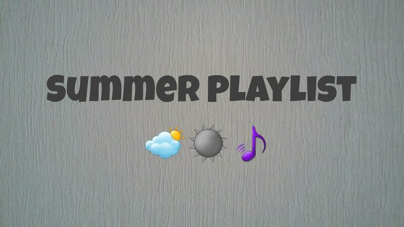 Summer Playlist ♥