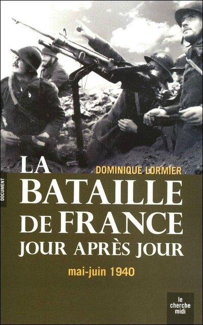 La-bataille-de-France-jour-apres-jour-mai-juin-1940