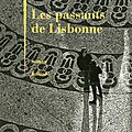Les passants de Lisbonne Philippe Besson