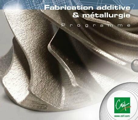 fabrication additive metal - CTIF