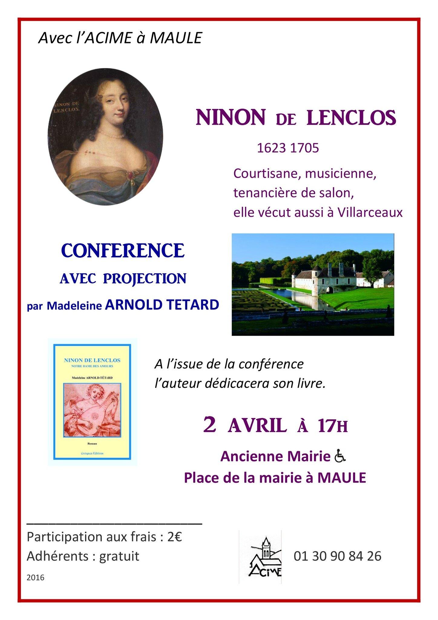 CONFERENCE SUR NINON DE LENCLOS LE SAMEDI 2 AVRIL organisée par l'A.C.I.M.E. de MAULE