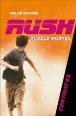 Rush 3 Puzzle mortel - Phillip Gwynne