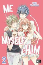 Me, Myself & Him, tome 02, Mika Kajiyama Pika shôjo