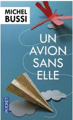 MICHEL BUSSI - UN AVION SANS ELLE - SALON DU LIVRE PARIS MARS 2014