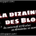 La dizaine des blogueurs: episode 6/6