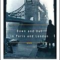 Down and out in paris and london (george orwell)