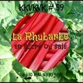 Grâce à la rhubarbe, sauvez le kkvkvk !