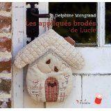 Les appliqués brodés de Lucie de Delphine Mongrand