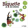Biquette et les choux / elsa huet . - ane bâté editions, 2013