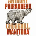 Anthony_Poiraudeau___Churchill__Manitoba