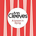 A lesson in dying, d'ann cleeves