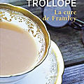 La cure de Framley de Anthony Trollope