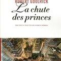 La chute des princes, robert goolrick ~ rentrée littéraire 2014