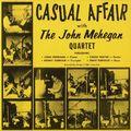 John Mehegan Quartet - 1959 - Casual Affair With The John Mehegan Quartet (Fresh Sound)
