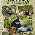 Lencouacq, lieu des sources de michaël blauwart,