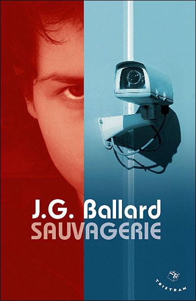 J.G. Ballard - Sauvagerie