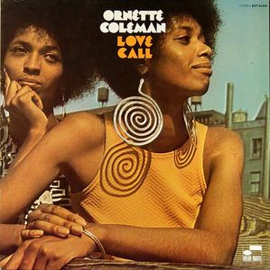 Ornette_Coleman___1968___Love_Call__Blue_Note_