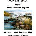 Marie christine vigneau expose au château tour castillon