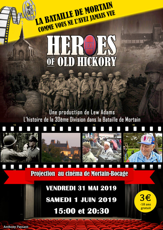 Mortain_projection_film Heroes of old Hickory_Lew Adams_1944_2019_bataille_Normandy_battle_Normandy_poster_affiche