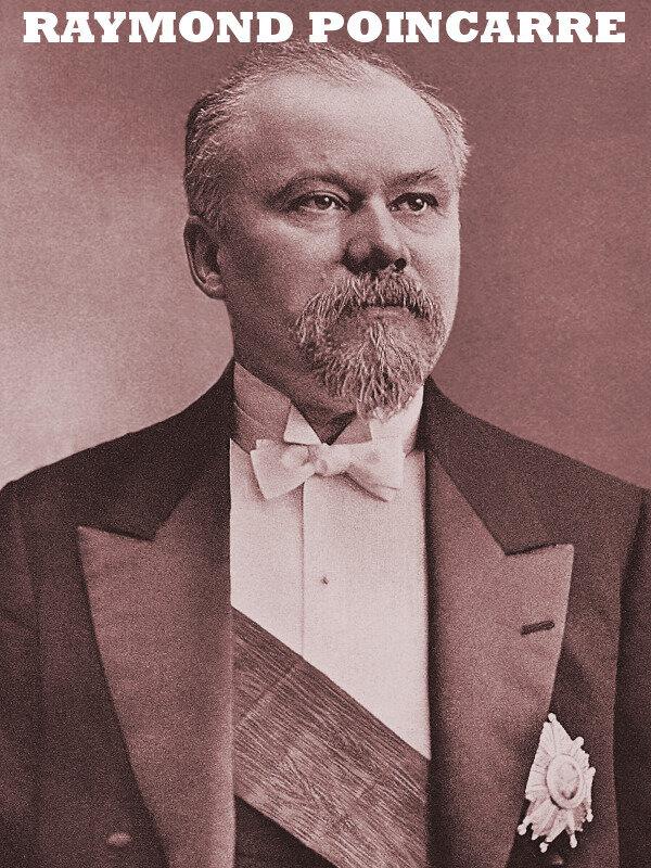le president Raymond Poincaré