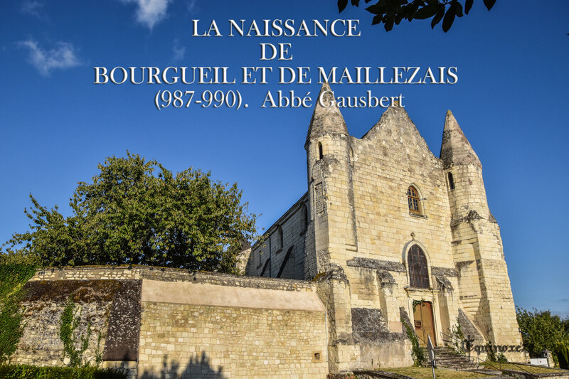 LA NAISSANCE DE BOURGUEIL ET DE MAILLEZAIS (987-990) Abbé Gausbert