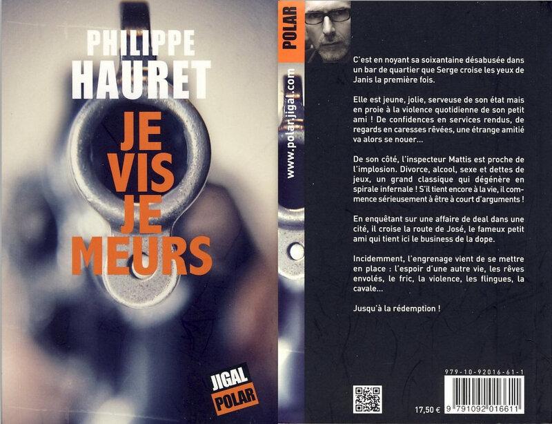 3 - Je vis, je meurs - Philippe Hauret