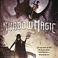 Shadow magic, de joshua khan