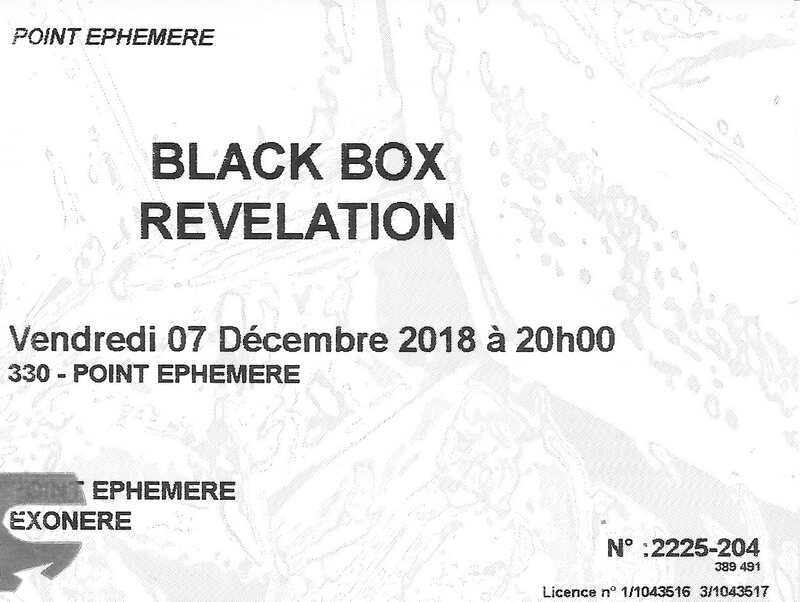 2018 12 07 Black Box Revelation Point Ephémère Billet