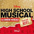 High school musical : la comédie musicale - spécial noël : une fin d'année musicale sur disney+ !