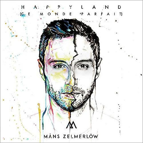 Mans-Zelmerlow-Happyland-ce-monde-parfait