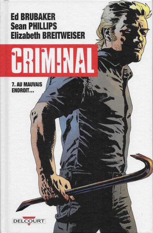 delcourt criminal 07 au mauvais endroit