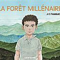La forêt millénaire, jirô taniguchi