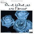_on ne badine pas avec l'amour_, d'alfred de musset (1834)