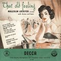 Malcolm Lockyer With Drums and Bass - 1954 - That Old Feeling (Decca)