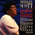 Shirley Scott - 1992 - A Walkin' Thing (Candid)