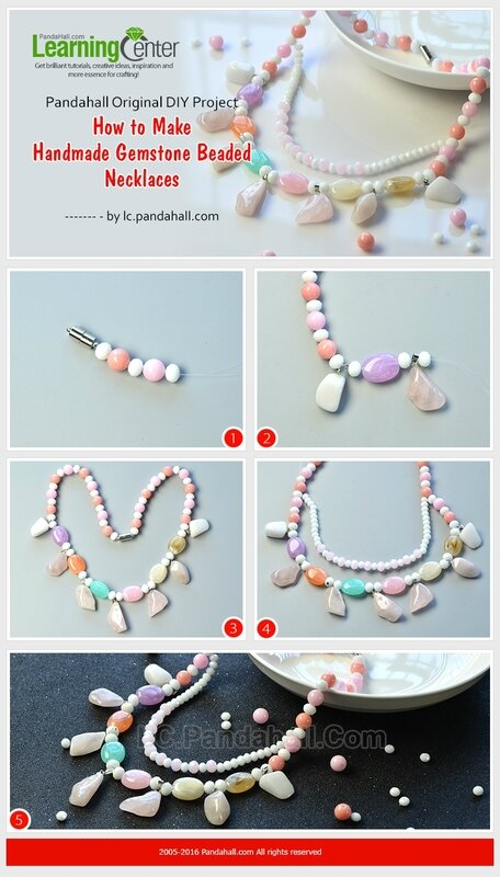 Pandahall-Original-DIY-Project---How-to-Make-Handmade-Gemstone-Beaded-Necklaces
