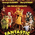 Fantastic Mr. Fox (16 Juillet 2013)