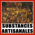 Substances artisanales