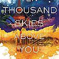 [cover reveal] ten thousand skies above you | firebird #2