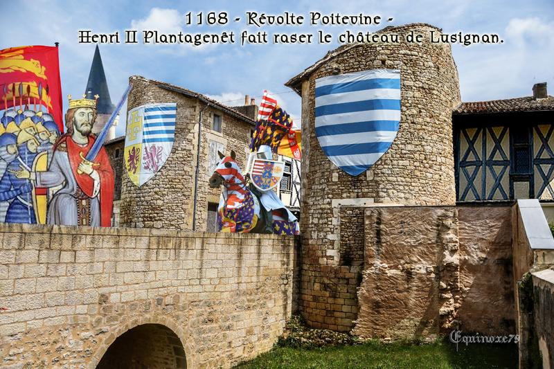 1168 - Révolte Poitevine - Henri II Plantagenêt fait raser le château de Lusignan