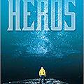 Héros, tome 1, de benoît minville