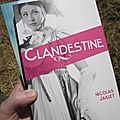 Clandestine (intruse #2)