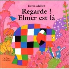 Regarde, Elmer est là