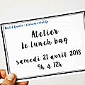 Atelier couture - lunch bag - samedi 21 avril 2018